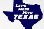 Mess With Texas